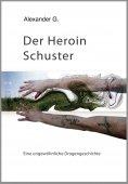 eBook: Der Heroin Schuster