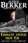 ebook: Einsatz unter dem Eis: Military Action Thriller