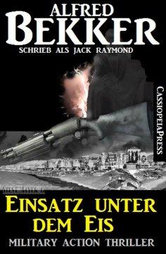 eBook: Einsatz unter dem Eis: Military Action Thriller