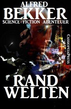eBook: Randwelten: Science Fiction Abenteuer