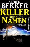 eBook: Killer ohne Namen: Ein Jesse Trevellian Thriller