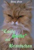 "eBook: ""Coole Socke"" auf Brautschau..."