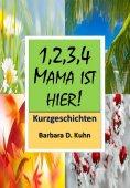 eBook: 1234 Mama ist hier!