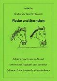 eBook: Noch mehr Geschichten mit Flocke und Sternchen