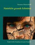 eBook: Natürliche gesunde Schönheit