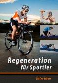 eBook: Regeneration für Sportler