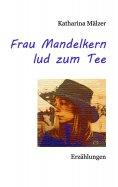 ebook: Frau Mandelkern lud zum Tee