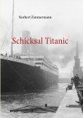 eBook: Schicksal Titanic