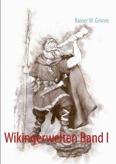 ebook: Wikingerwelten Band I