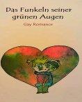 eBook: Das Funkeln seiner grünen Augen