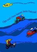 ebook: Opa und Oma hatten kein Fahrrad