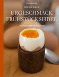 ebook: Die kleine Urgeschmack Frühstücksfibel