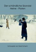 eBook: Der schändliche Skandal Heine-Platen