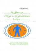 eBook: Hoffnung Wege zum gesunden Leben