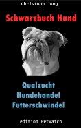 eBook: Schwarzbuch Hund