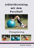 eBook: Athletiktraining mit dem Pezziball