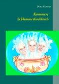 eBook: Kummers Schlemmerkochbuch
