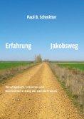 ebook: Erfahrung Jakobsweg
