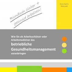 ebook: Rundum sicher + gesund arbeiten!
