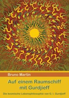 ebook: Auf einem Raumschiff mit Gurdjieff
