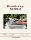 ebook: Tierarzttraining für Katzen