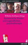 eBook: Systemische Kinder- und Jugendlichenpsychotherapie