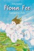 eBook: Fiona Fee hat keine Zeit