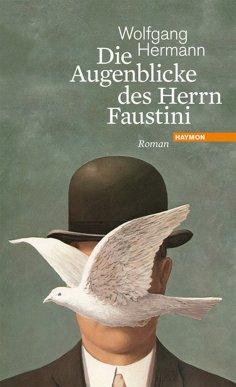 eBook: Die Augenblicke des Herrn Faustini