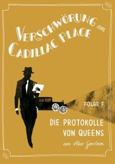 eBook: Verschwörung am Cadillac Place 7: Die Protokolle von Queens
