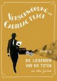 ebook: Verschwörung am Cadillac Place 12: Die Liebenden und die Toten