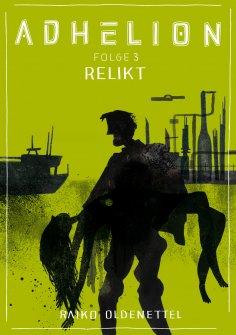 ebook: Adhelion 3: Relikt