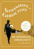 ebook: Verschwörung am Cadillac Place. Eine amerikanische Liebesgeschichte