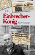 eBook: Der Einbrecherkönig Ernst Stummer
