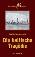 eBook: Die baltische Tragödie