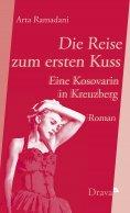 eBook: Die Reise zum ersten Kuss