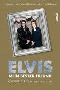 eBook: Elvis - Mein bester Freund