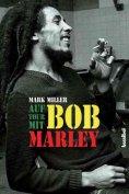 eBook: Auf Tour mit Bob Marley