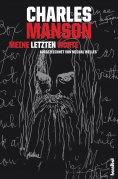 eBook: Charles Manson - Meine letzten Worte