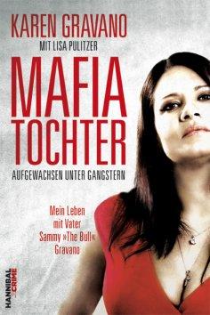 eBook: Mafiatochter - Aufgewachsen unter Gangstern