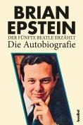 eBook: Der fünfte Beatle erzählt - Die Autobiografie