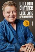 eBook: Lebe Lang ... und was ich auf meinem Weg lernte