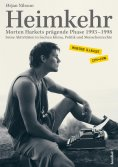 eBook: Heimkehr. Morten Harkets prägende Phase 1993-1998