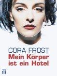 eBook: Mein Körper ist ein Hotel