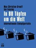 eBook: In 80 Töpfen um die Welt
