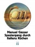 ebook: Spaziergang durch Italiens Küchen
