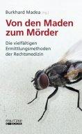 ebook: Von den Maden zum Mörder