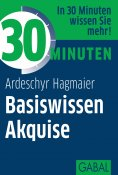 ebook: 30 Minuten Basiswissen Akquise