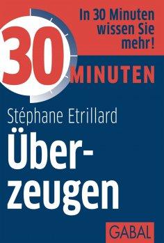 eBook: 30 Minuten Überzeugen