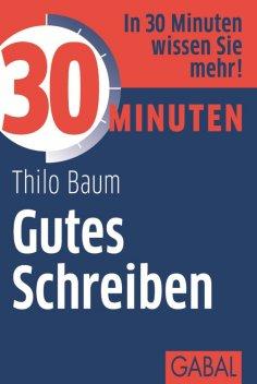 eBook: 30 Minuten Gutes Schreiben