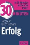 eBook: 30 Minuten Erfolg